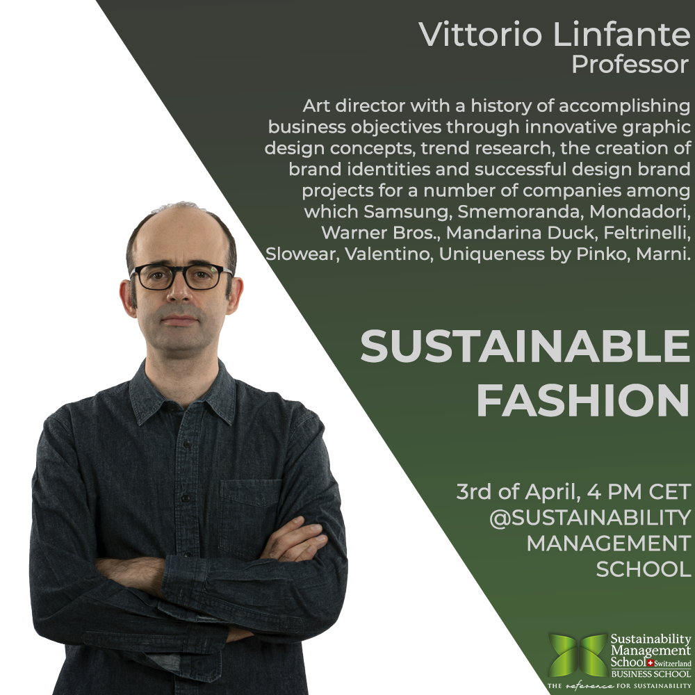 Sustainable Fashion Webinar hosted by Prof. Vittorio