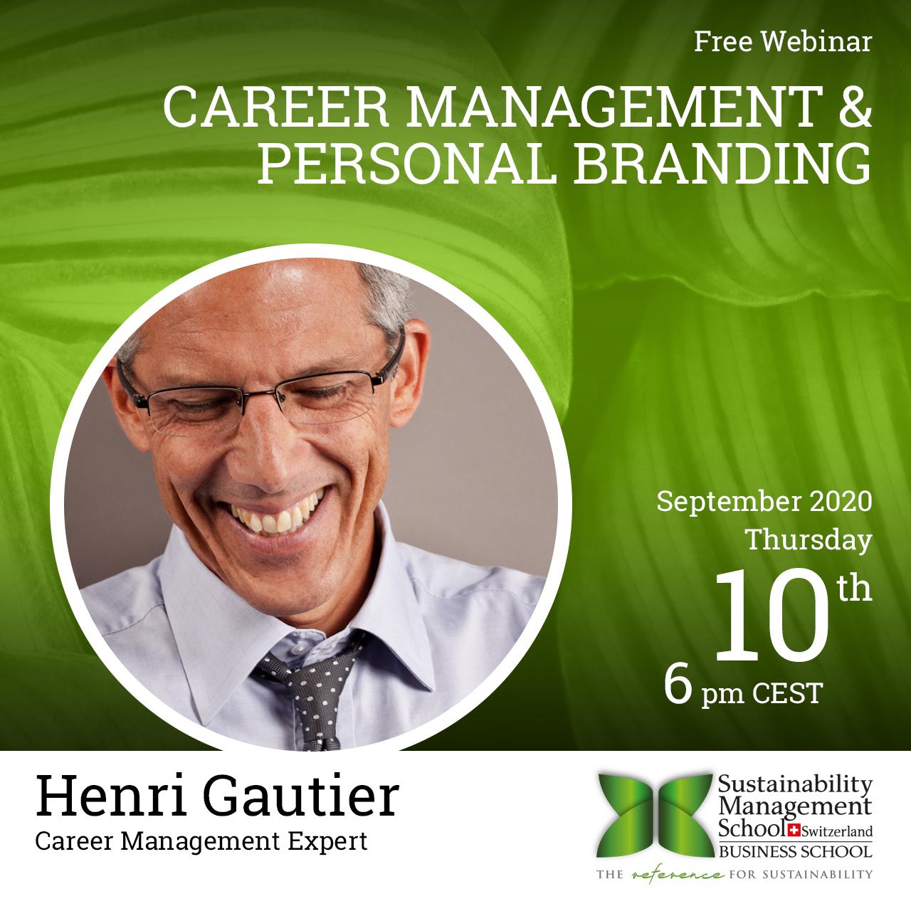 Career Management & Personal Branding with Professor Henri Gautier